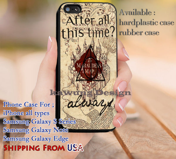 After All This Time Always Quote iPhone 6s 6 plus 6s+ 5c 5s Cases Samsung Galaxy s5 s6 Edge+ NOTE 5 4 3 #movie #HarryPotter dl9 - Kawung Design  - 1
