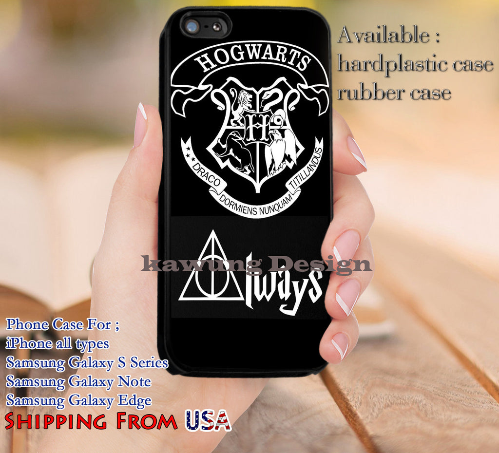 Always Harry Potter Quotes Hogwarts iPhone 6s 6 6s+ 5c 5s Cases Samsung Galaxy s5 s6 Edge+ NOTE 5 4 3 #movie #HarryPotter dl13 - Kawung Design  - 1