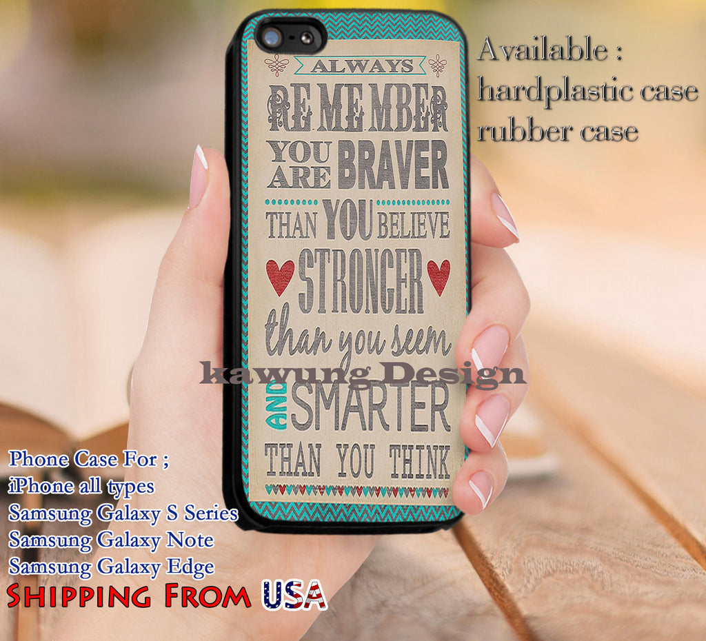 Always Remember You are Braver Quotes iPhone 6s 6 6s+ 5c 5s Cases Samsung Galaxy s5 s6 Edge+ NOTE 5 4 3 #quote dl11 - Kawung Design  - 1