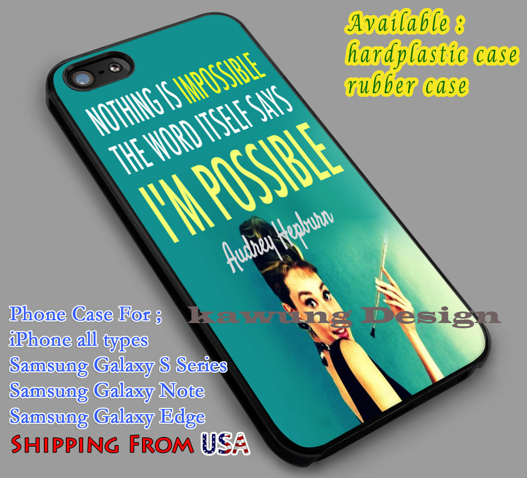 Audrey Hepburn Quote iPhone 8+ 7 6s Cases Samsung Galaxy S8 S7 edge NOTE 8 5 4