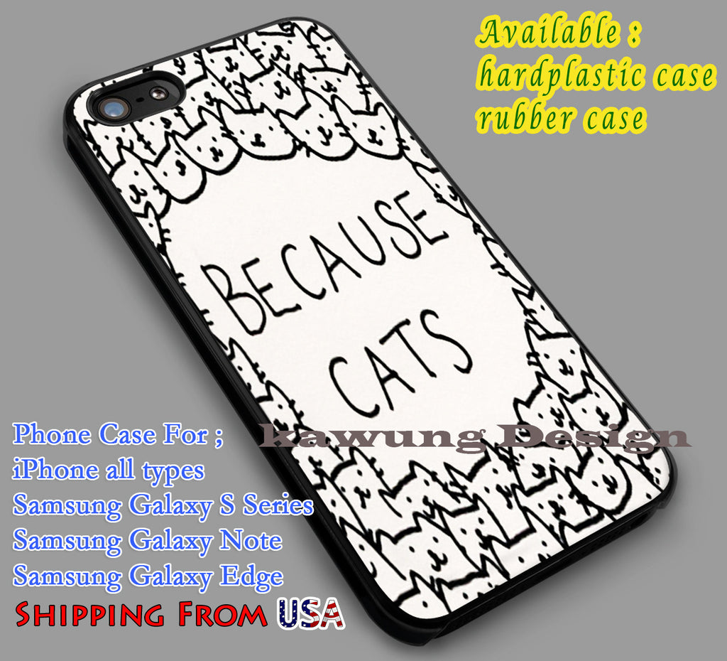 Because Cats Art iPhone 8+ 7 6s Cases Samsung Galaxy S8 S7 edge NOTE 8 5 4