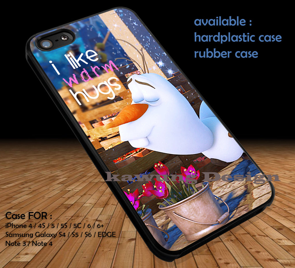 Olaf's Warm Hug Frozen DOP134 case/cover for iPhone 4/4s/5/5c/6/6+/6s/6s+ Samsung Galaxy S4/S5/S6/Edge/Edge+ NOTE 3/4/5 #cartoon #disney #animated #frozen - Kawung Design  - 1