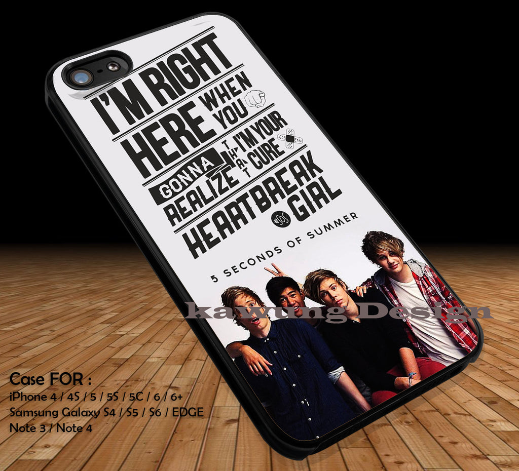 I'm Right Here 5 Seconds of Summer iPhone 7 7+ 6s 6 Cases Samsung Galaxy S8 S7 edge S6 S5 NOTE 5 4