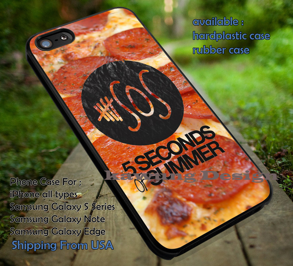 Pizza Inspired from 5 Seconds of Summer DOP7165 case/cover for iPhone 4/4s/5/5c/6/6+/6s/6s+ Samsung Galaxy S4/S5/S6/Edge/Edge+ NOTE 3/4/5 #music #5sos - Kawung Design  - 1