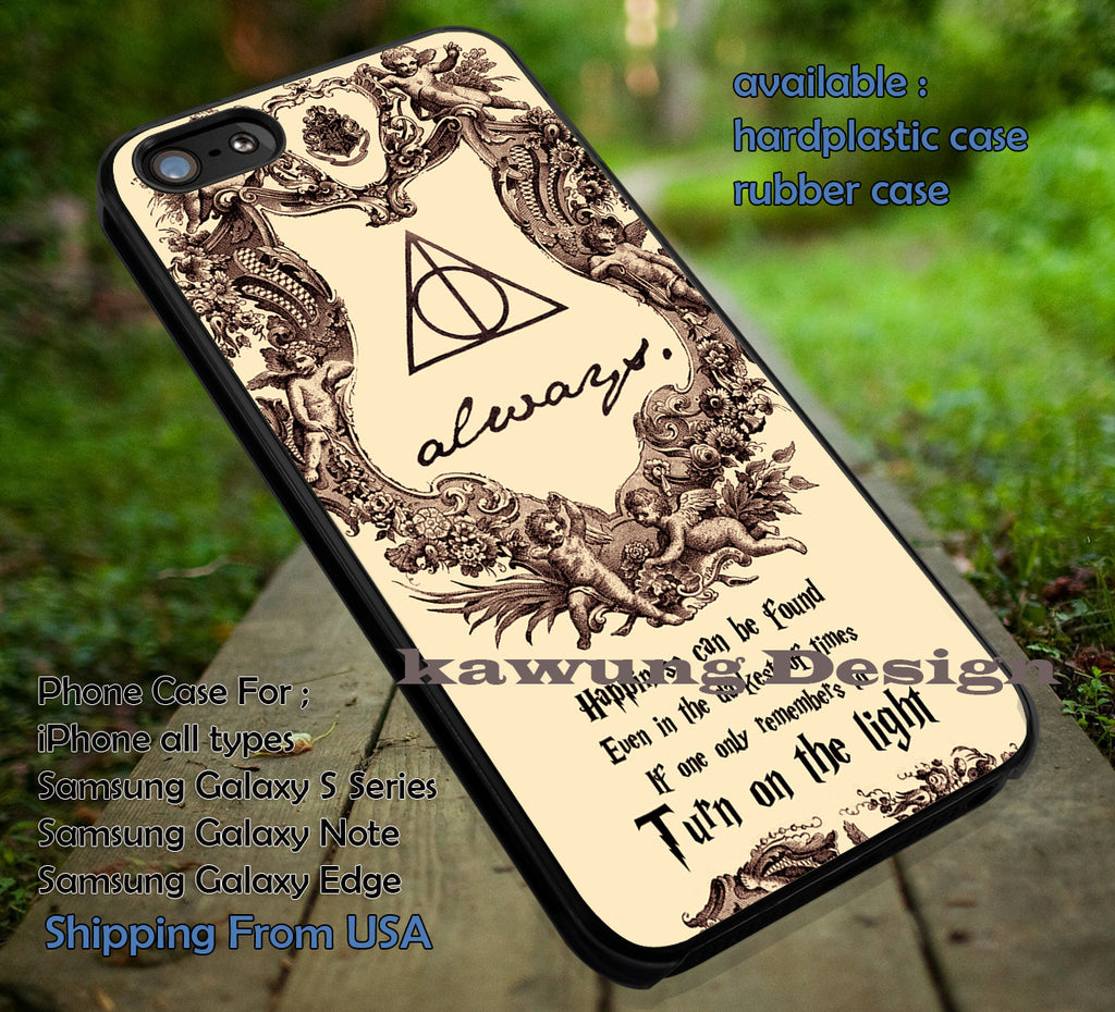 Best Quote Harry Potter Deathly Hallows DOP776  case/cover for iPhone 4/4s/5/5c/6/6+/6s/6s+ Samsung Galaxy S4/S5/S6/Edge/Edge+ NOTE 3/4/5 #movie #harrypotter - Kawung Design  - 1