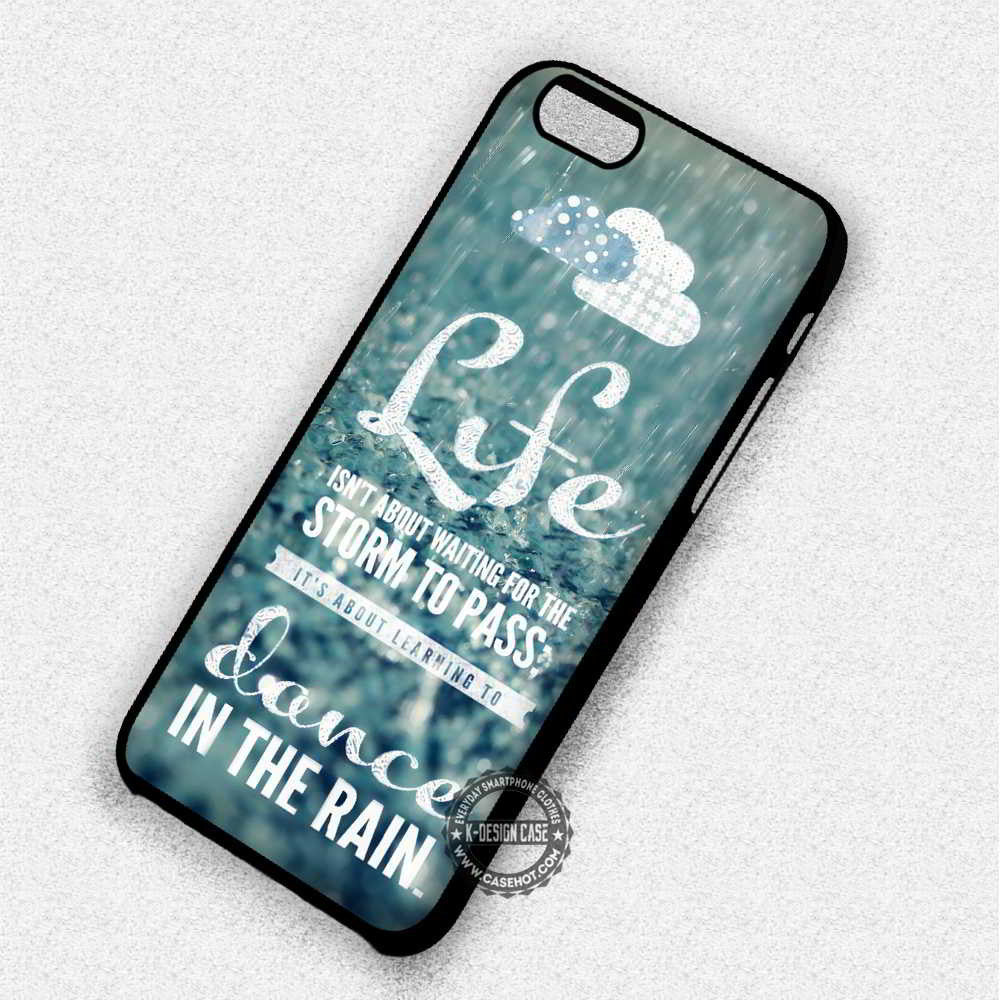 Dance In The Rain Quote Musical Broadway - iPhone 7 6 Plus 5c 5s SE Cases & Covers - Kawung Design  - 1