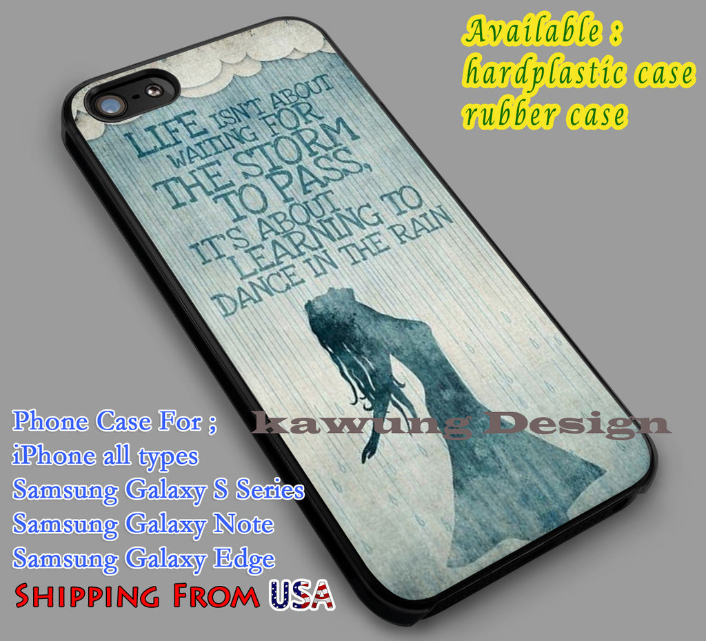 Dancing In The Rain Quote Iphone 6s 6 6s 5c 5s Cases Samsung Galaxy