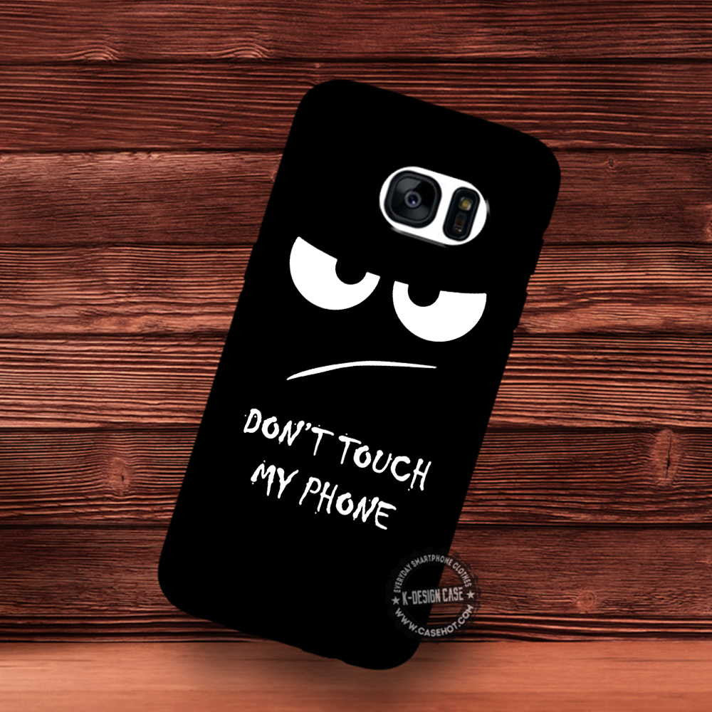 Don T Touch My Phone Black Wallpaper Samsung Galaxy S7 S6 S5 Note