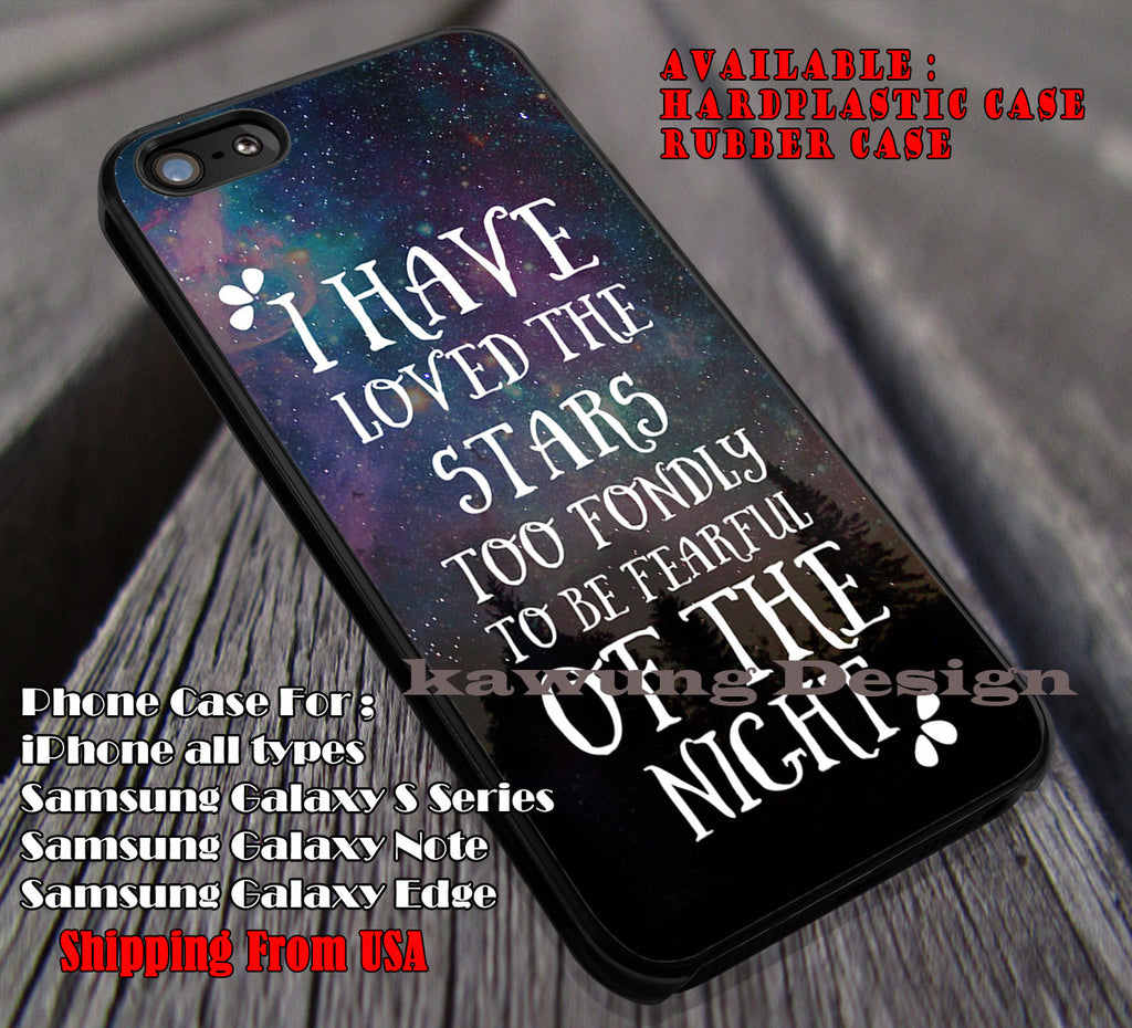 I Have Loved The Stars | Quotes | I Have Loved | The Stars | Tinkerbell | case/cover for iPhone 4/4s/5/5c/6/6+/6s/6s+ Samsung Galaxy S4/S5/S6/Edge/Edge+ NOTE 3/4/5 #cartoon #disney #animated #tinkerbell #comic ii - Kawung Design  - 2