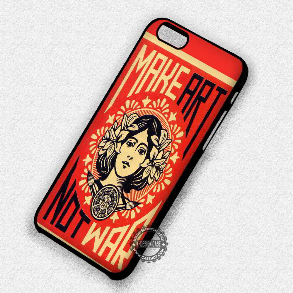 Make Art Not War Obey Poster Quote - iPhone 7 6 Plus 5c 5s SE Cases & Covers - Kawung Design  - 1