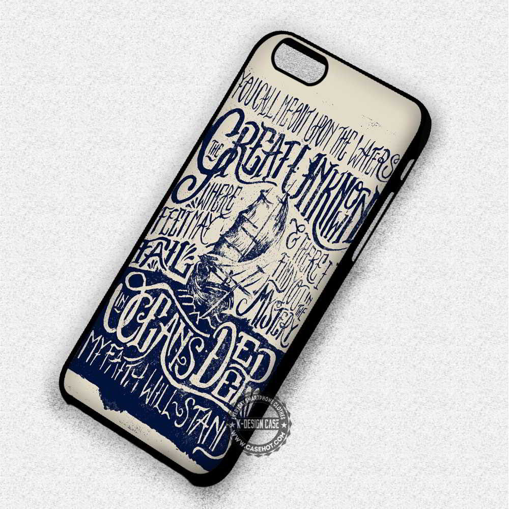 Oceans Lyric Quote Hillsong United - iPhone 7 6 Plus 5c 5s SE Cases & Covers - Kawung Design  - 1