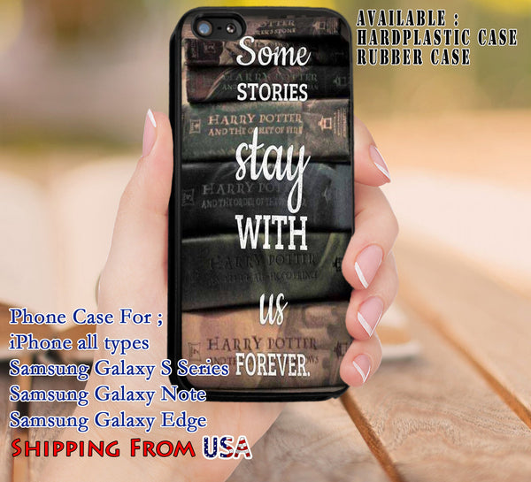 Some Stories Stay with Us Forever Quote iPhone 6s 6 6s+ 5c 5s Cases Samsung Galaxy s5 s6 Edge+ NOTE 5 4 3 #movie #HarryPotter dl8 - Kawung Design  - 1