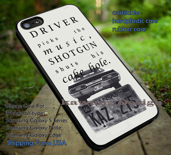 Supernatural Quote Driver picks the music , winchester, impala, jared padalecki, jensen ackles Cases/Covers for iPhone 4/4s/5/5c/6/6+/6s/6s+ Samsung Galaxy S4/S5/S6/Edge/Edge+ NOTE 3/4/5