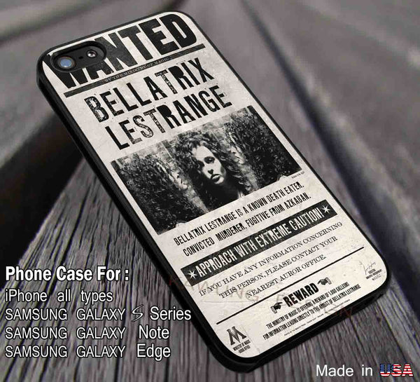 Harry Potter Bellatrix Lestrange Wanted Poster DOP2120 case/cover for iPhone 4/4s/5/5c/6/6+/6s/6s+ Samsung Galaxy S4/S5/S6/Edge/Edge+ NOTE 3/4/5 #movie #hp #dd - Kawung Design  - 1