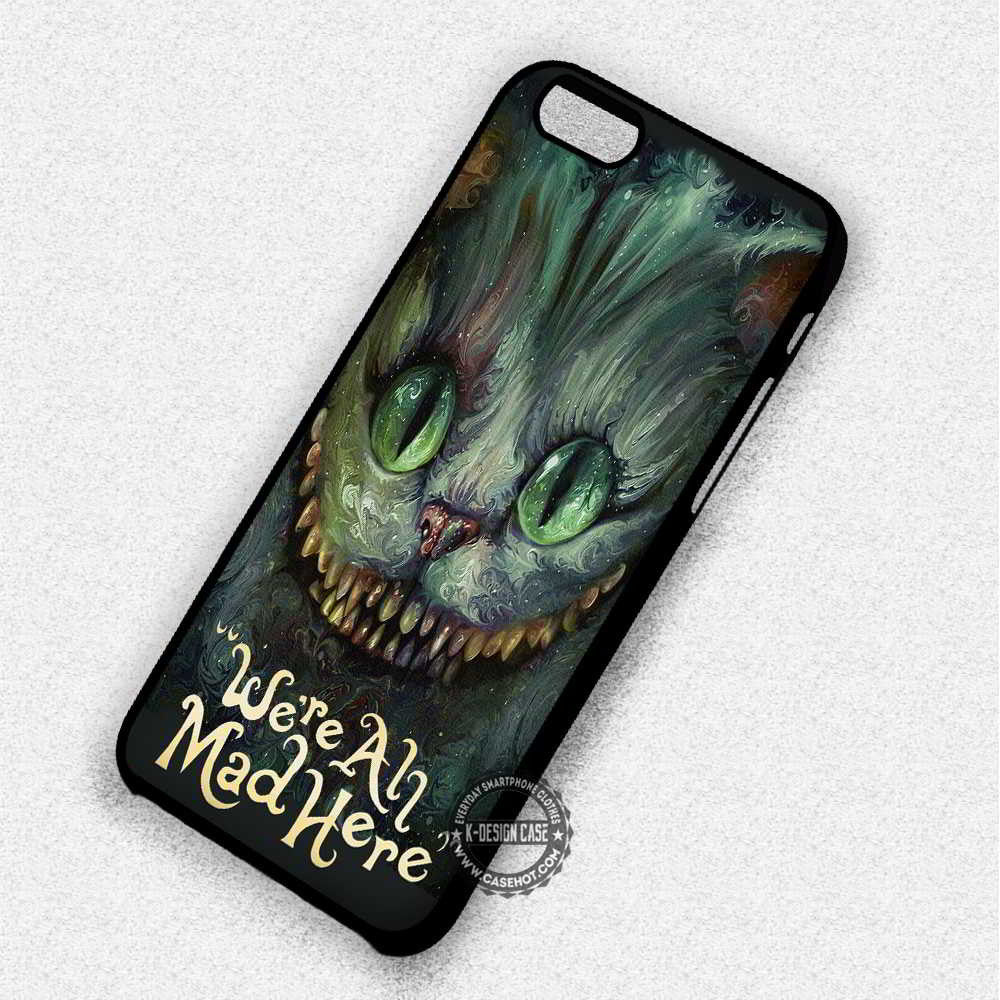 We're All Mad Here Cheshire Cat Alice in Wonderland - iPhone 7 6 Plus 5c 5s SE Cases & Covers - Kawung Design  - 1