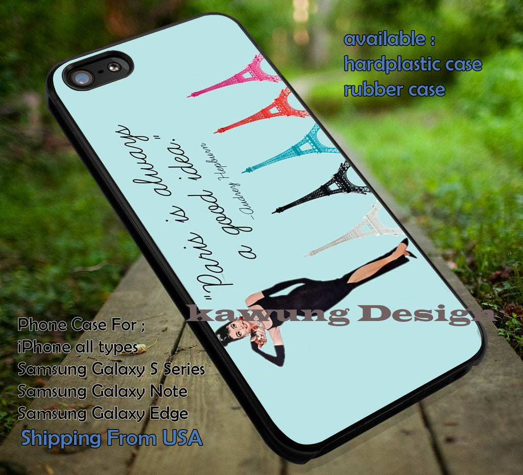Audrey Hepburn Paris Quote iPhone 6s 6 6s+ 6plus Cases Samsung Galaxy s5 s6 Edge+ NOTE 5 4 3 #movie #actrees #adh ii - Kawung Design  - 1