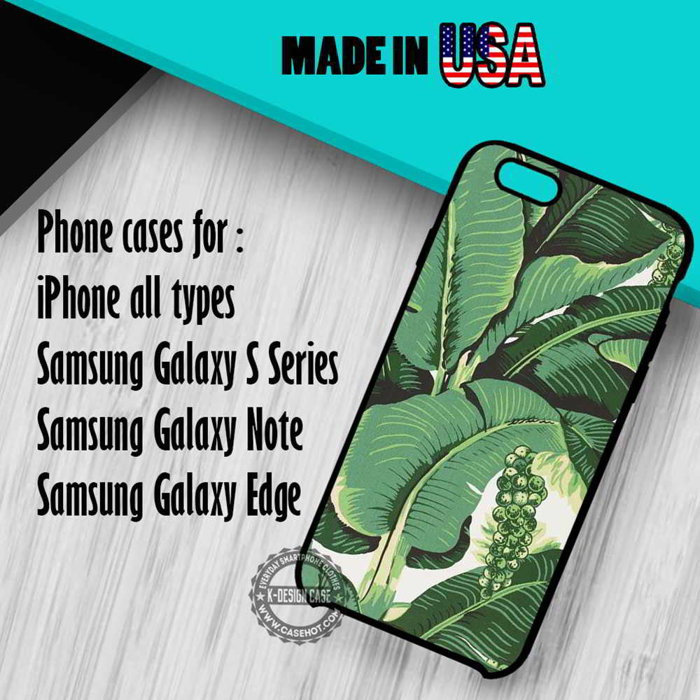 Banana Leaves iPhone 7 7+ 6s 6 SE Cases Samsung Galaxy S7 edge S6 S5  NOTE 7 5 4 3
