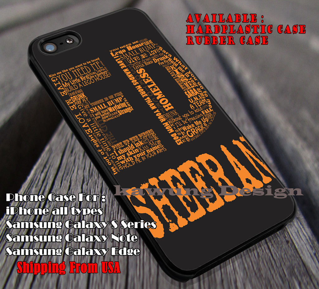 Ed lyric quotes, ed sheeran, case/cover for iPhone 4/4s/5/5c/6/6+/6s/6s+ Samsung Galaxy S4/S5/S6/Edge/Edge+ NOTE 3/4/5 #music #eds ii - Kawung Design  - 1