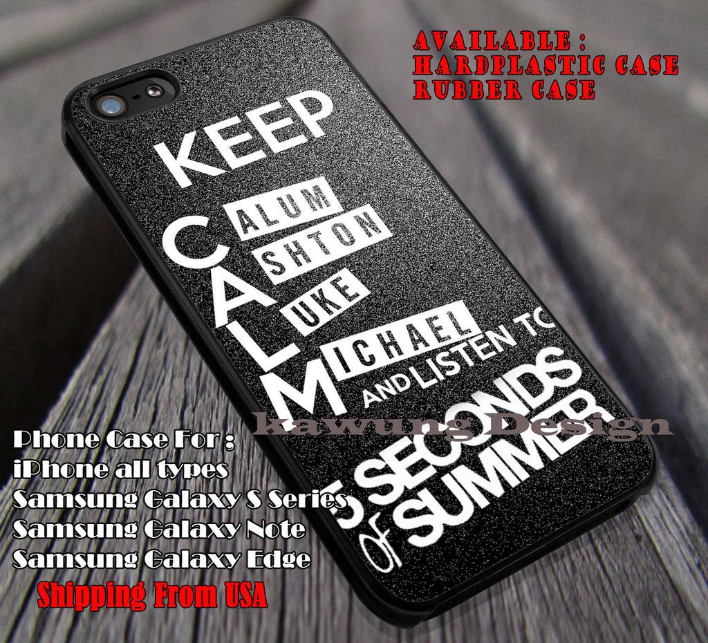 Keep Calm 5 Second of Summer case/cover for iPhone 4/4s/5/5c/6/6+/6s/6s+ Samsung Galaxy S4/S5/S6/Edge/Edge+ NOTE 3/4/5 #music #5sos ii - Kawung Design  - 1