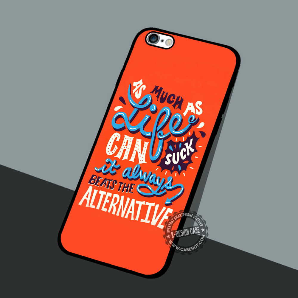 Life Sucks Quote Life Sucks Quote  Iphone 7 Plus Se 5 Cases & Covers Quote  K