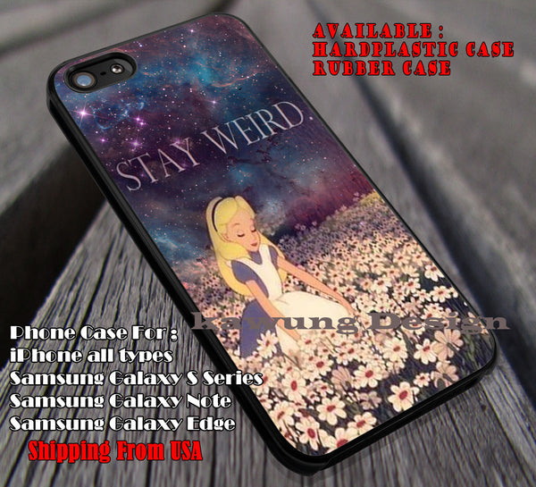 Stay Weird, Alice In Wonderland, Flowers, Night Nebula, Disney Princess, Wonderland, Chesire, case/cover for iPhone 4/4s/5/5c/6/6+/6s/6s+ Samsung Galaxy S4/S5/S6/Edge/Edge+ NOTE 3/4/5 #cartoon #anime #alice ii - Kawung Design  - 1