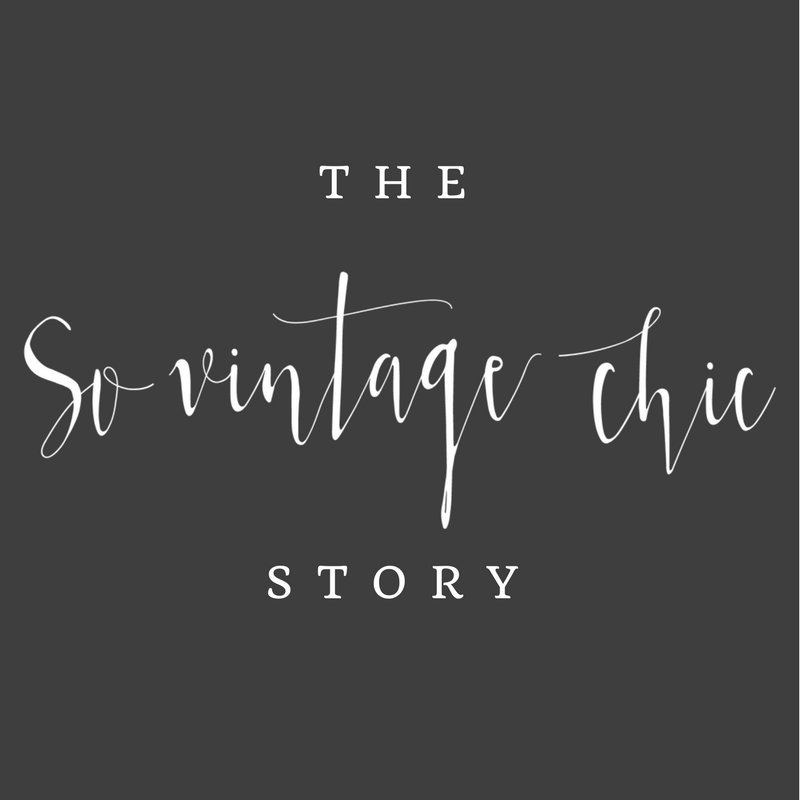 The So Vintage Chic Story