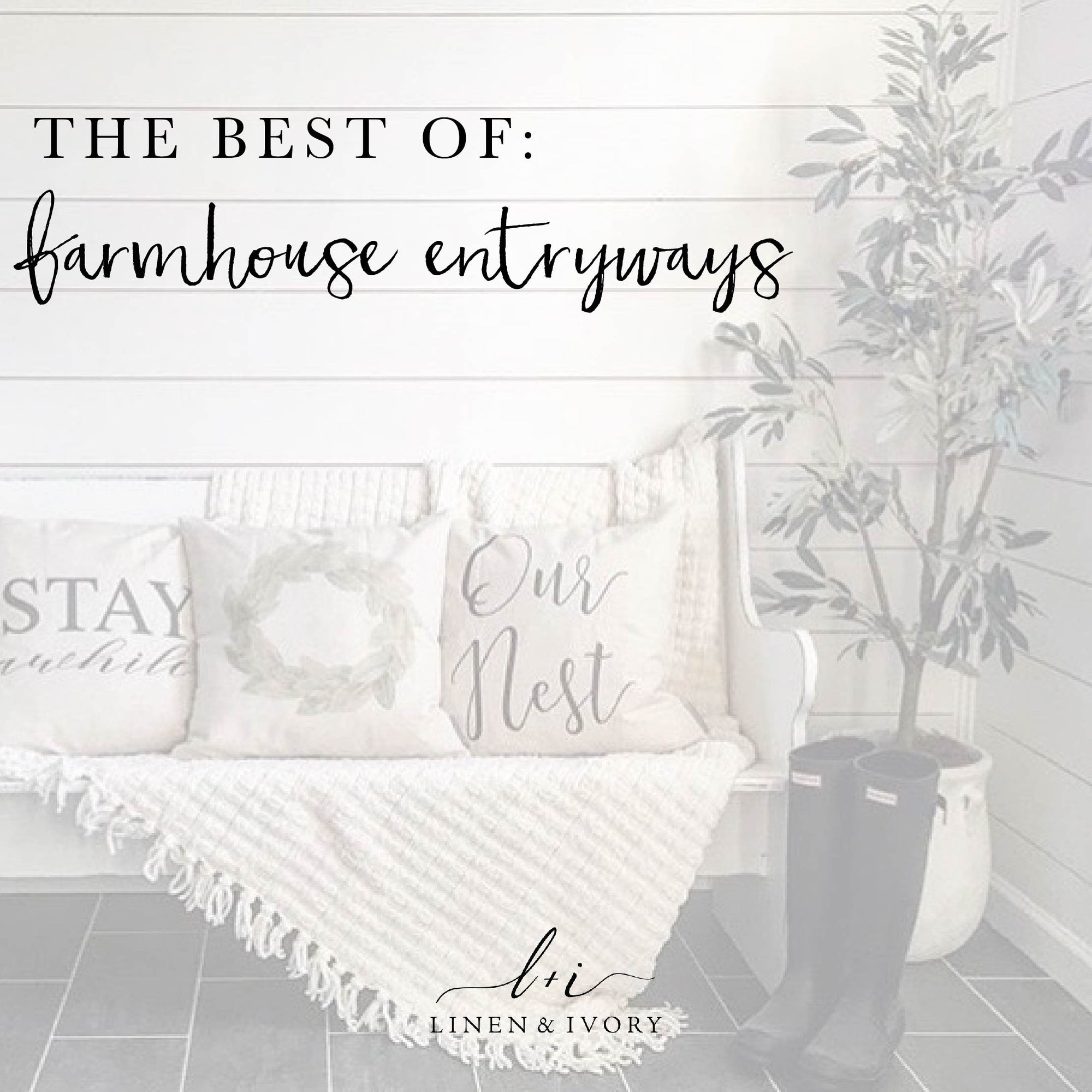 10 Gorgeous Farmhouse Entryway Design Ideas