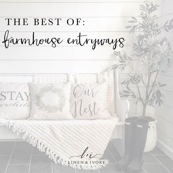 BEST OF: Farmhouse Entryways