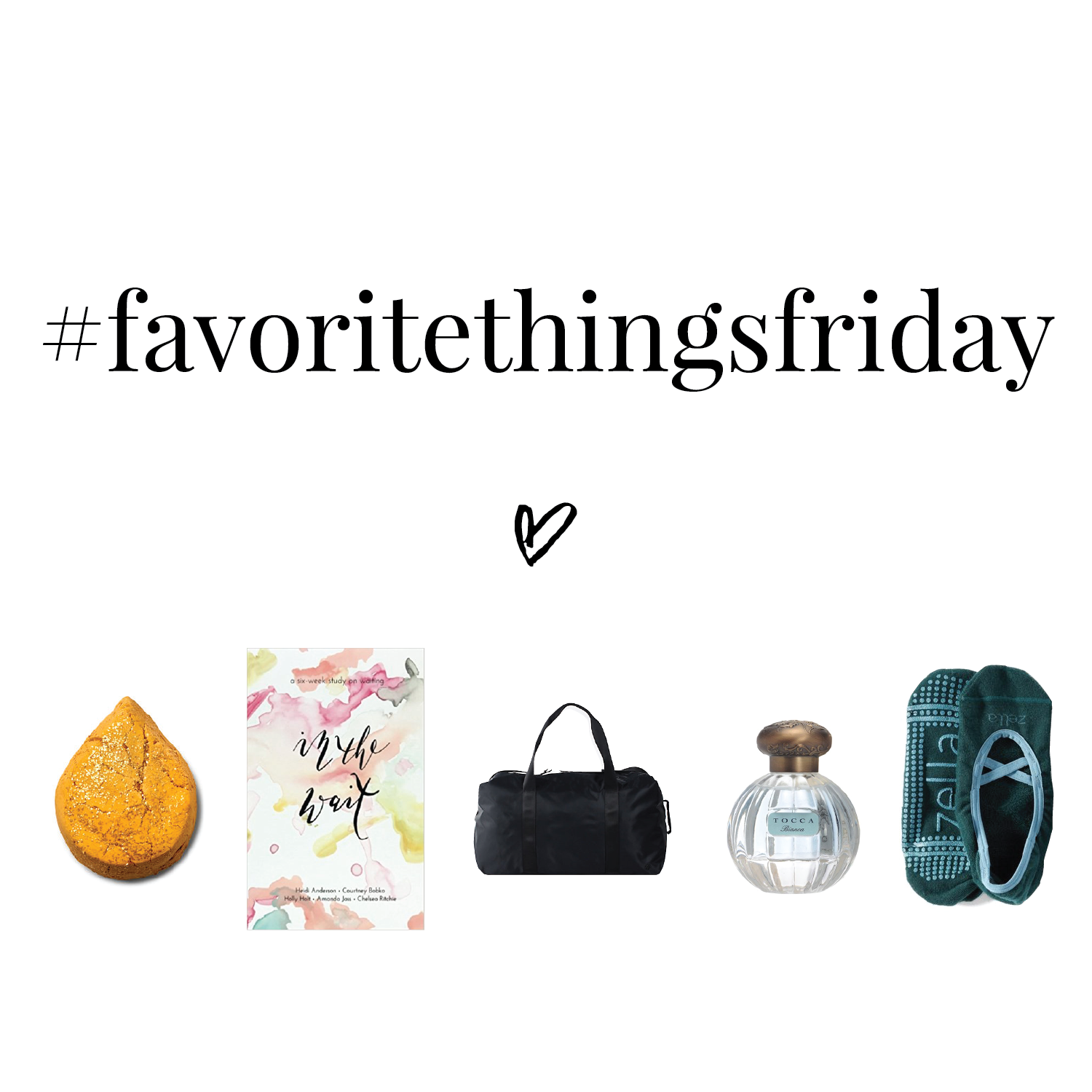 #FavoriteThingsFriday - March Edition