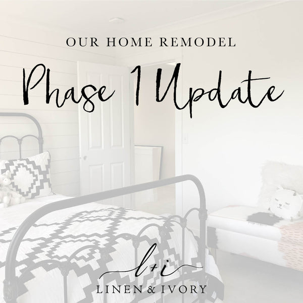 Our Home Remodel: Phase 1