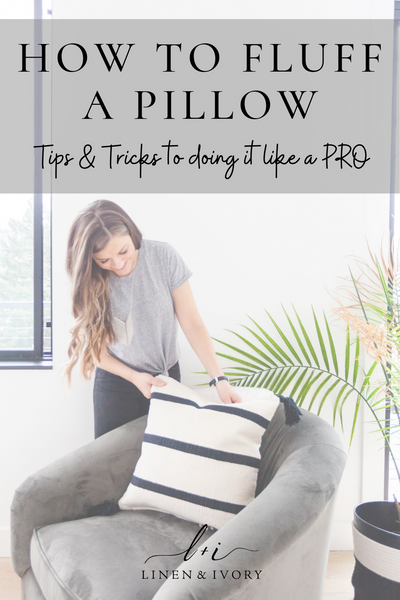 How to Fluff a Pillow- the secret tips and tricks to do it like a pro.