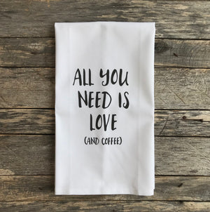 All You Need is Love and Coffee Tea Towel - Linen and Ivory
