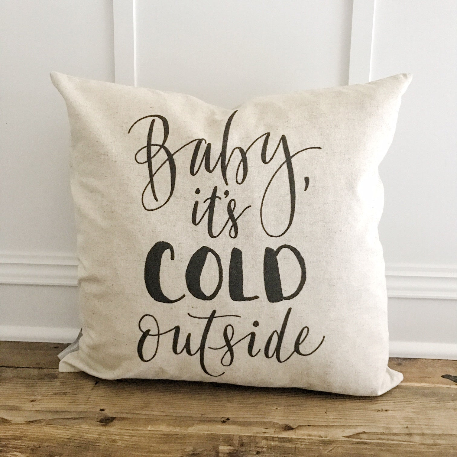 Baby it's Cold Outside Pillow Cover (Design 2) - Linen and Ivory