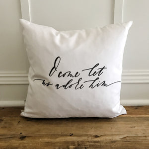 O Come Let us Adore Him Pillow Cover - Linen and Ivory
