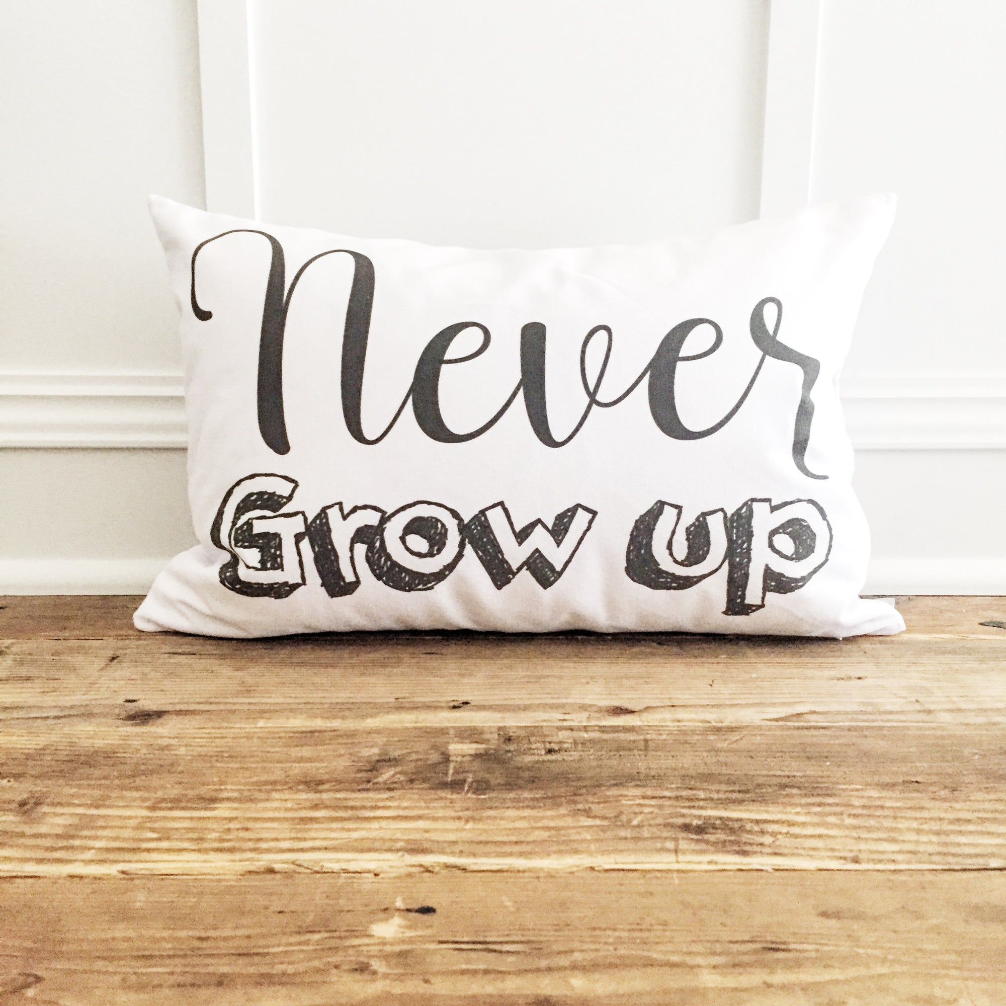 Never Grow Up Pillow Cover - Linen and Ivory