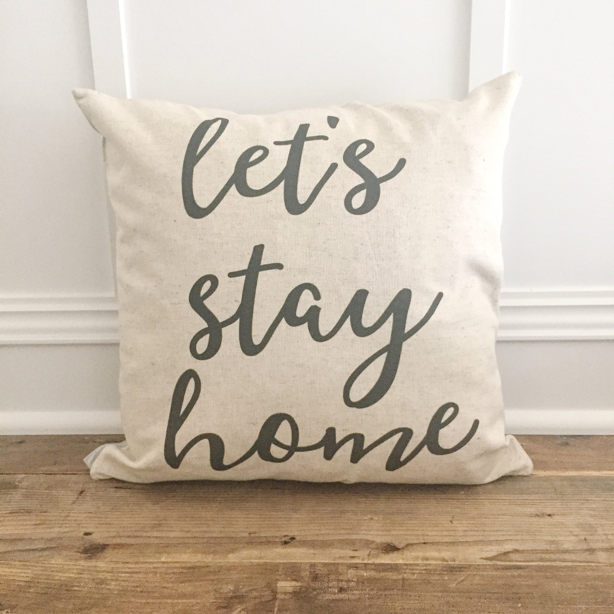 Let's Stay Home Pillow Cover - Linen and Ivory