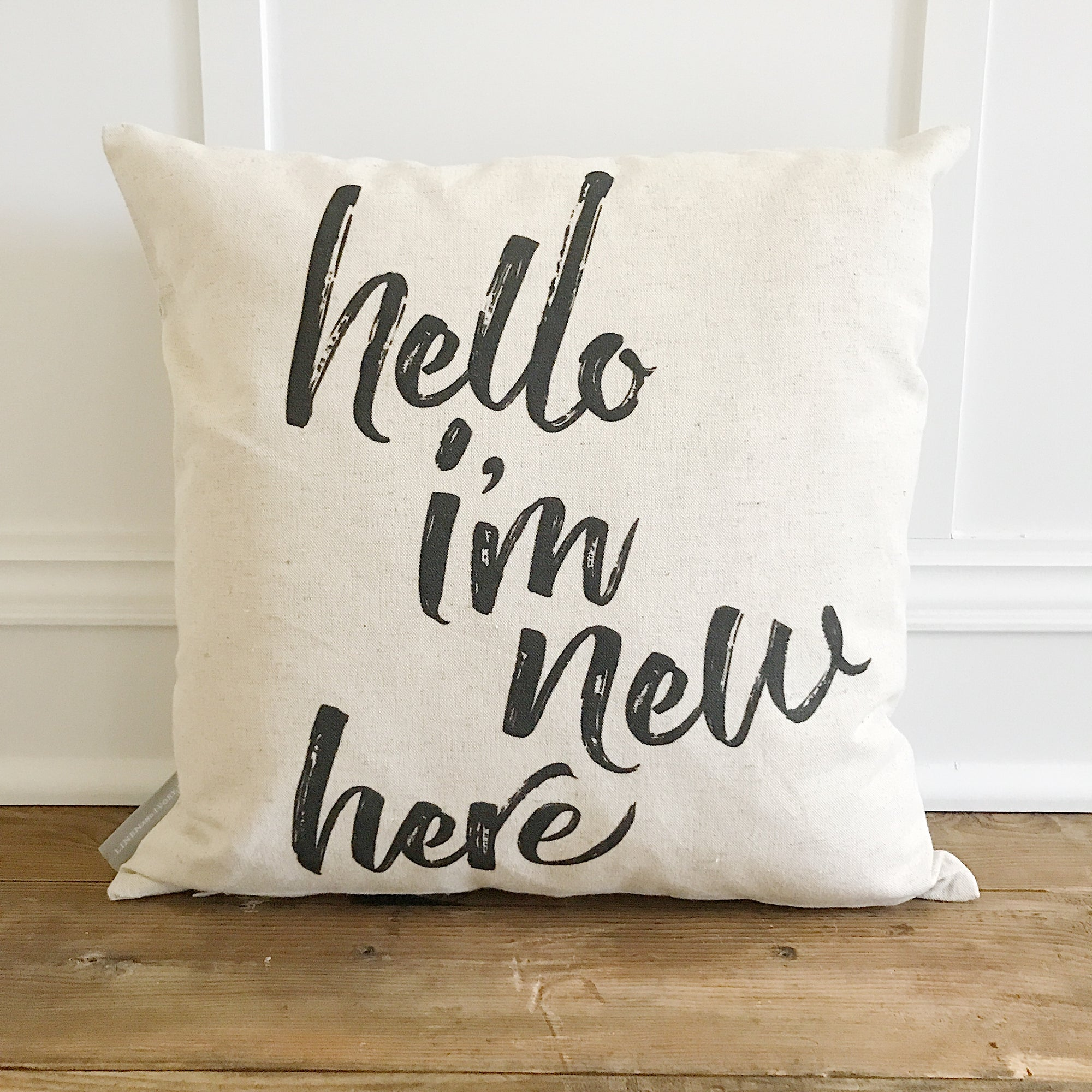 Hello, I'm new Here Pillow Cover - Linen and Ivory