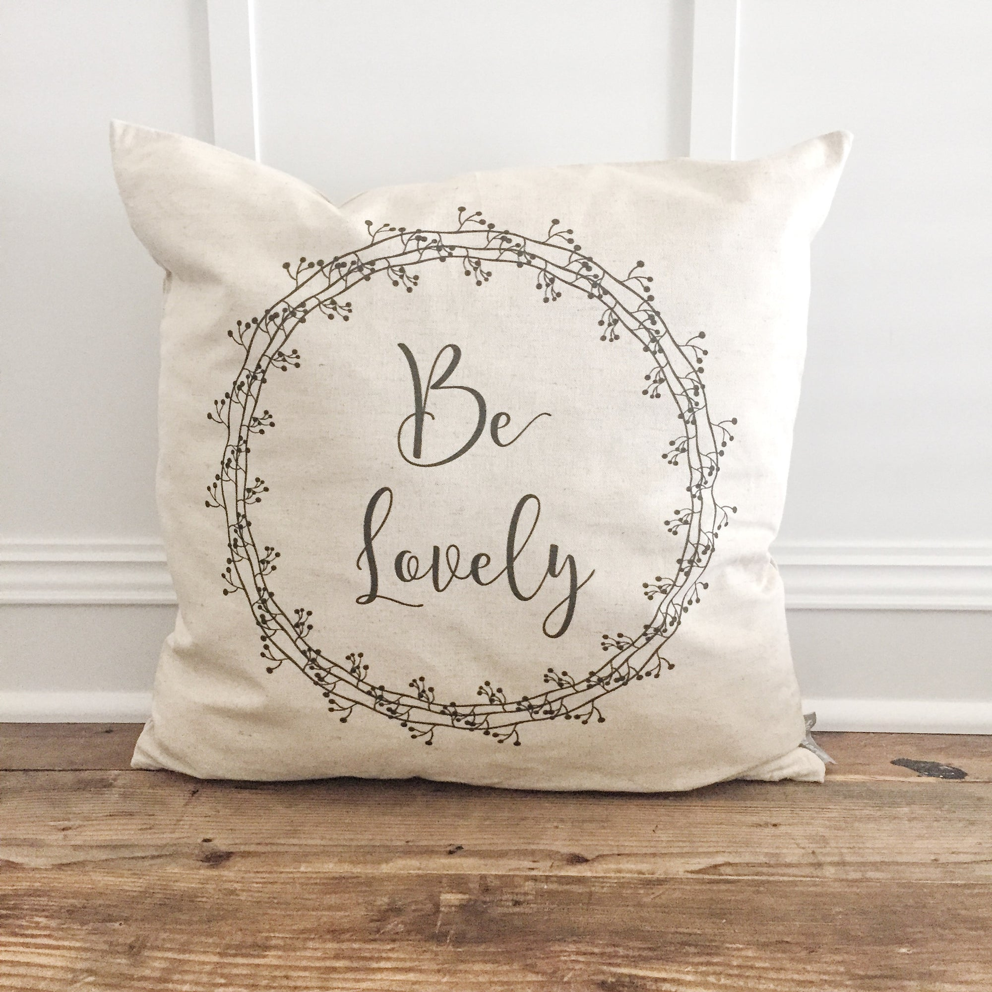 Be Lovely Pillow Cover - Linen and Ivory