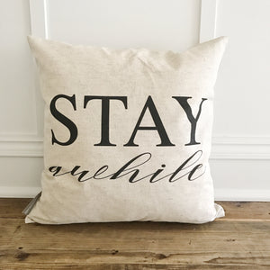 Stay Awhile Pillow Cover (Design 2) - Linen and Ivory