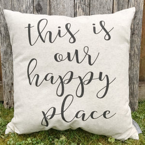 This is our Happy Place Pillow Cover - Linen and Ivory