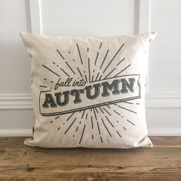 Fall Into Autumn Pillow Cover Linen And Ivory