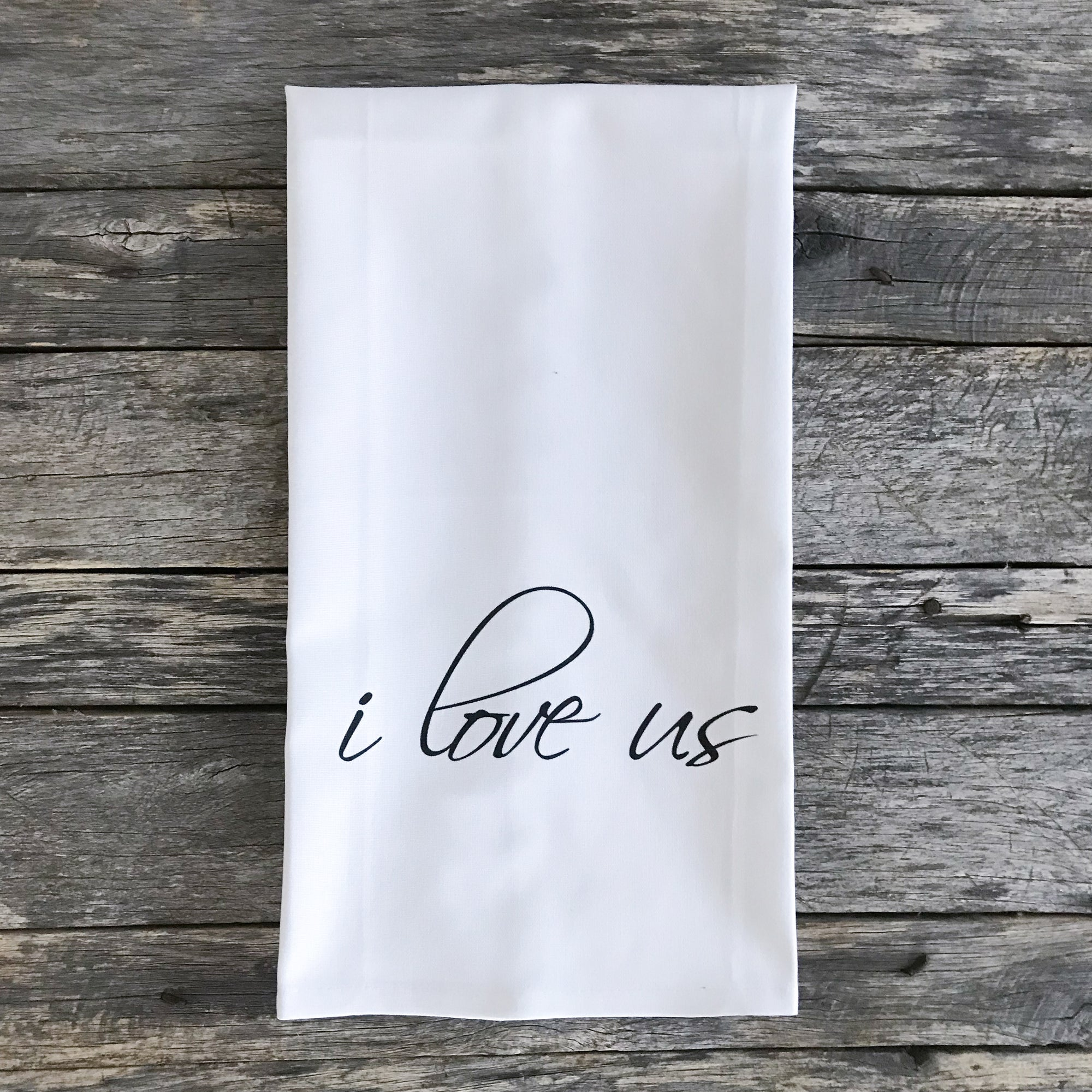 I Love Us Tea Towel - Linen and Ivory