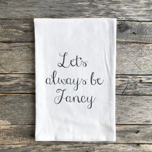Let's Always Be Fancy - Linen and Ivory