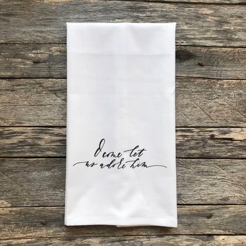 o come let us adore him tea towel - Oh Christmas Tree How Lovely Are Your Branches Lyrics