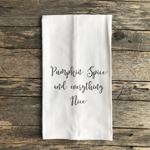 Pumpkin Spice and Everything Nice Tea Towel - Linen and Ivory