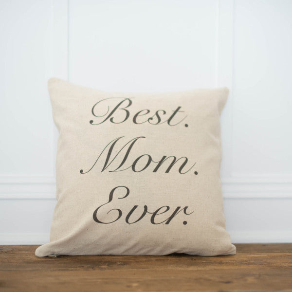 Best Mom Ever Pillow Cover - Linen and Ivory