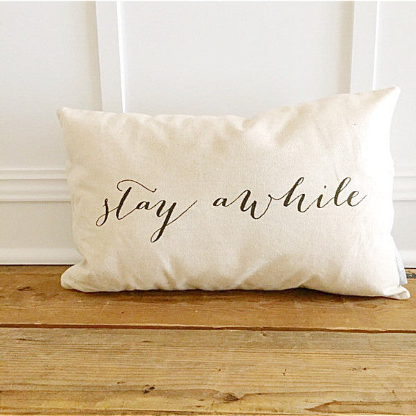 Stay Awhile Calligraphy Pillow Cover - Linen and Ivory