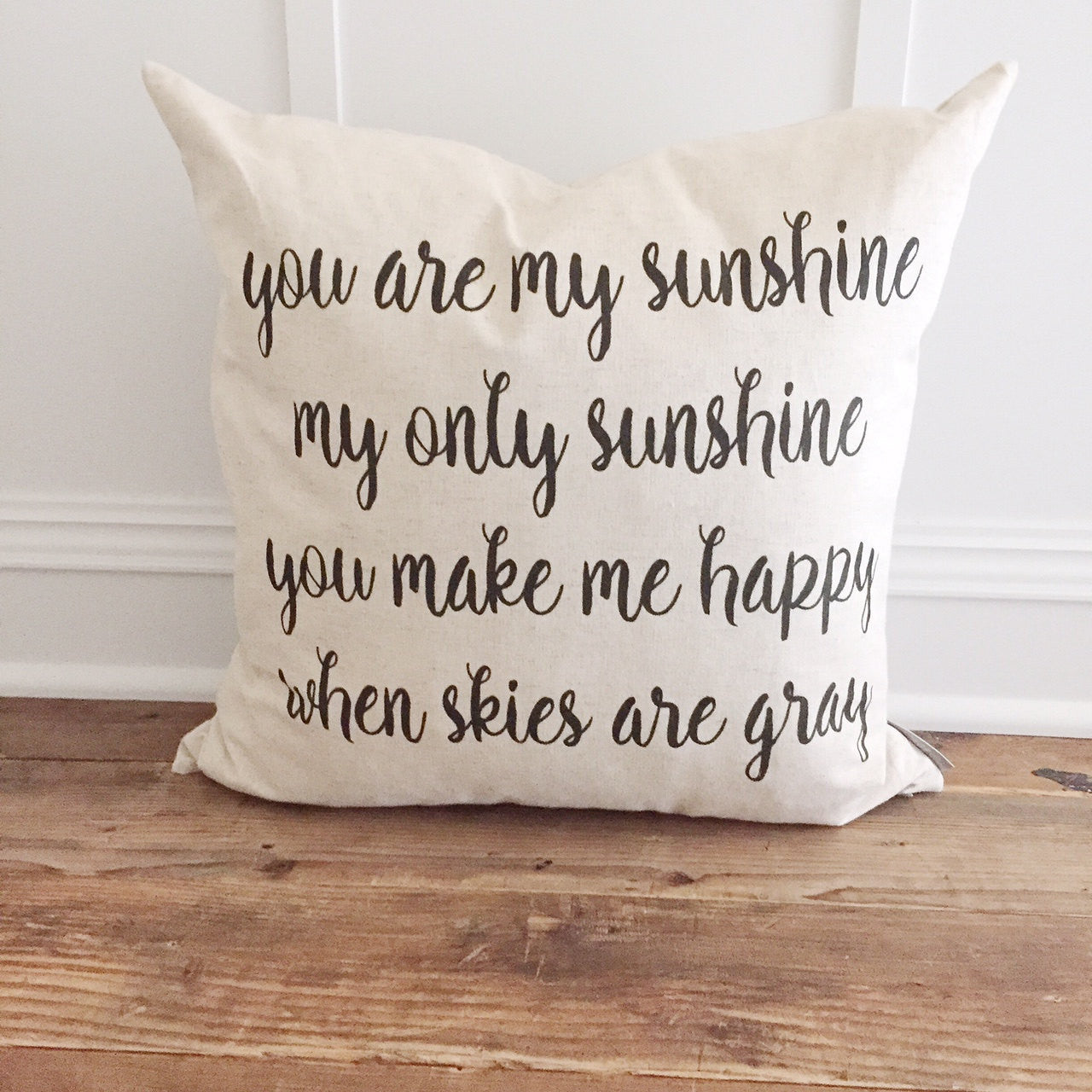 You are My Sunshine Pillow Cover - Linen and Ivory