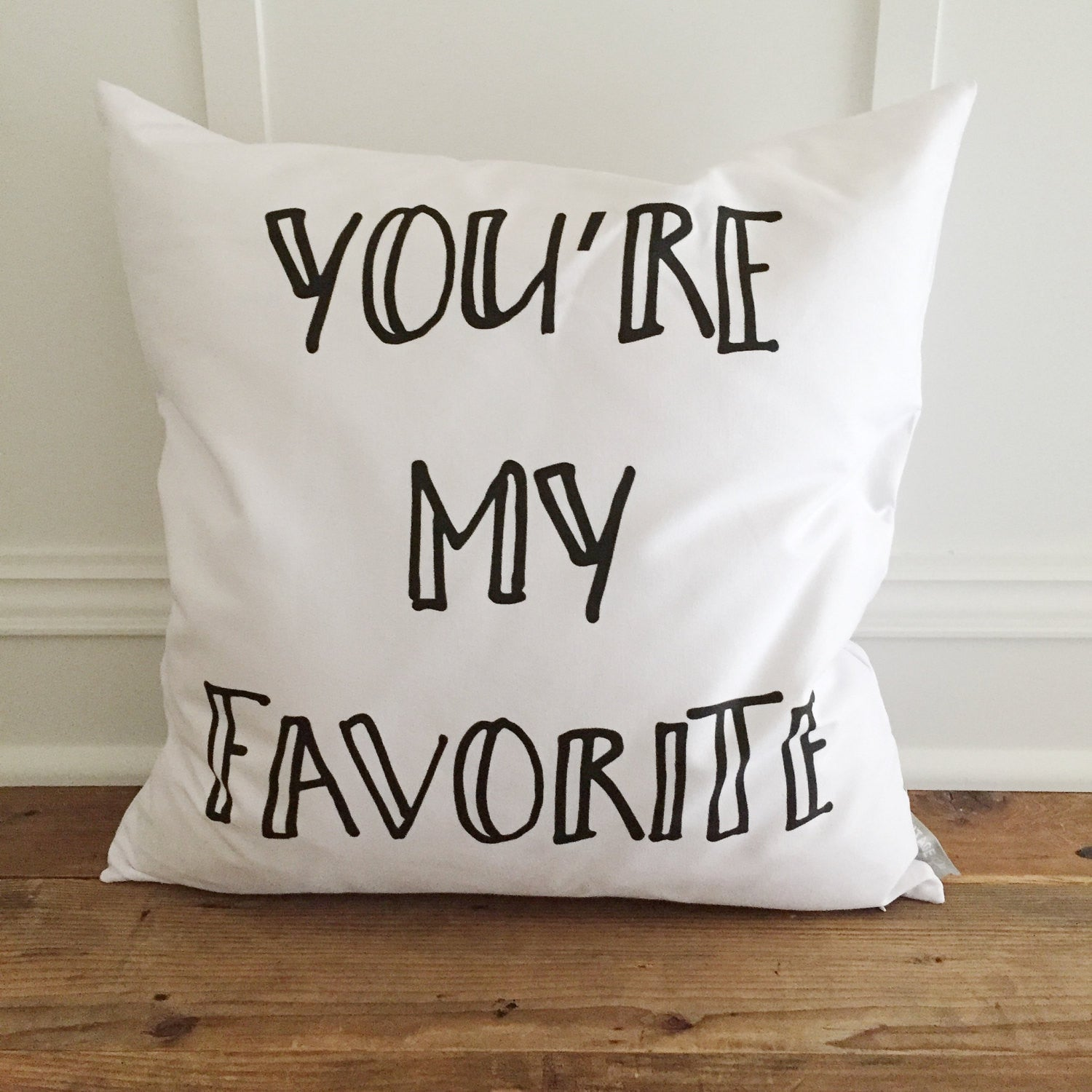 You're My Favorite Pillow Cover - Linen and Ivory