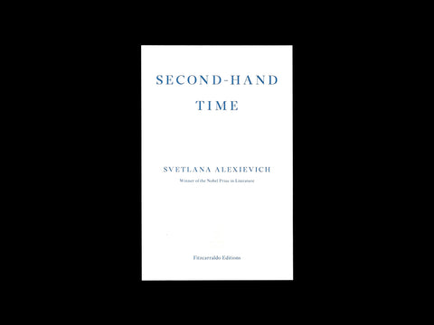 Svetlana Alexievich - Second-hand Time